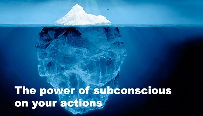 the-power-of-subconscious-on-your-actions